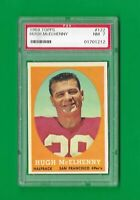 1958 HUGH McELHENNY  TOPPS CARD # 122  SAN FRANCISCO 49'ers HOF PSA 7 NM
