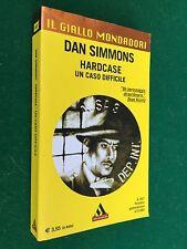 Dan SIMMONS - HARDCASE UN CASO DIFFICILE , Giallo Mondadori 2837 (2003)