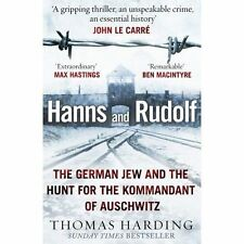 Hanns and Rudolf: The German Jew and the Hunt for the Kommandant of Auschwitz by