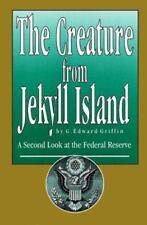 The Creature from Jekyll Island [Hardback] G. Edward Griffin