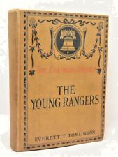 The Young Rangers: The Colonial Series by Everett T .Tomlinson