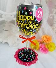 Personalised Hand Painted wine glass birthday gift birthday 30th 21st 50th 18 60