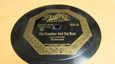 "AL BERNARD PATHE 78 RPM RECORD 32413 THE PREACHER AND THE BEAR ""COON"""