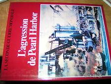 ... La Seconde Guerre Mondiale C.Colomb L'Agression de Pearl Harbor
