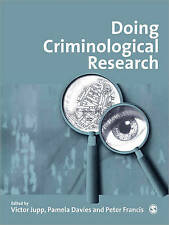 Doing Criminological Research by SAGE Publications Inc (Paperback, 2000)