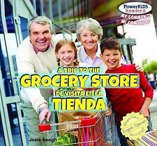A Trip to the Grocery Store / De Visita En La Tienda (Powerkids-ExLibrary