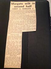 K3-4 Ephemera 1963 Article Football Report Corby 6 Margate 2 Laverick Laird