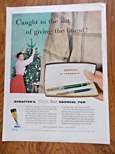 1956 Sheaffer's White Dot Snorkel Pen Set Ad  Christmas Theme
