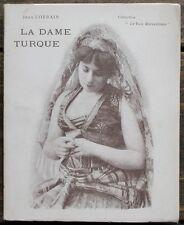 Jean LORRAIN - La Dame Turque - Edition originale 1898 ill. par la Photographie