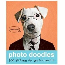 NEW Photo Doodles: 200 Photos for You to Complete Paperback Activity Teen Adult