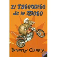 Ralph Mouse: El Ratoncito de la Moto 1 by Beverly Cleary (2006, Paperback)