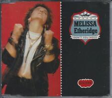 MELISSA ETHERIDGE - Don't you need CD SINGLE 4TR 1988 UK PRINT RARE!!