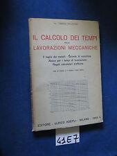 Bruzzone IL CALCOLO DEI TEMPI NELLE LAVORAZIONI MECCANICHE 1932, HOEPLI