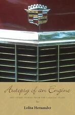 Autopsy of an Engine: and Other Stories from the Cadillac Plant