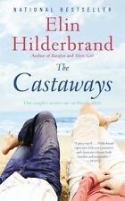 The Castaways by Elin Hilderbrand (2011, Paperback)