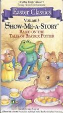 VHS: EASTER CLASSICS SHOW ME A STORY VOLUME 3 BASED ON TALES OF BEATRIX POTTER