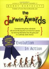 *Signed* The Darwin Awards: Evolution in Action Wendy Northcut