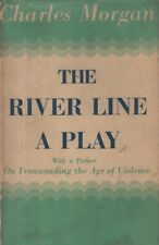 "CHARLES MORGAN - ""THE RIVER LINE""-  PLAY SET DURING WWI - 1st Edn - HB/DW (1952)"