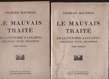 Charles Maurras, Le mauvais traité de la victoire à Locarno, Chronique décadence
