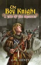 The Boy Knight: A Tale of the Crusades (Dover Value Editions)