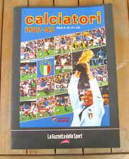 CALCIATORI 1982-1983 (2004) ALBUM PANINI RISTAMPA LA GAZZETTA DELLO SPORT