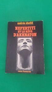 Andrée Chedid - Nefertiti et le rêve d'Akhnaton - Flammarion (1977)