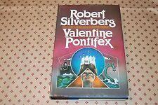 Valentine Pontifex by Robert Silverberg (1983 HC) Book Club Edition