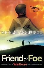 Friend or Foe by Michael Morpurgo (Paperback) NEW BOOK