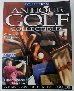 3rd Edition Antique Golf Collectibles: A Price and Reference Guide Ltd Edition
