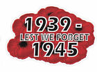 LEST WE FORGET 1939-1945 POPPIES MALAYA SINGAPORE NORTH AFRICA CRETE NEW GUINEA
