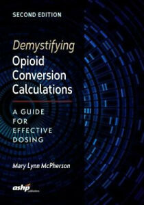 Demystifying Opioid Conversion Calculations: A Guide for Effective Dosing