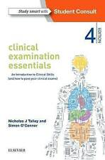 Clinical Examination Essentials: An Introduction to Clinical Skills (and How to