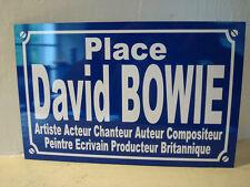 DAVID BOWIE  plaque de rue  personnalisation possible sur demande