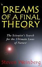 Dreams of a Final Theory by Weinberg, Steven