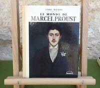 ANDRÉ MAUROIS - LE MONDE DE MARCEL PROUST - HACHETTE 1960 - ÉTAT CORRECT