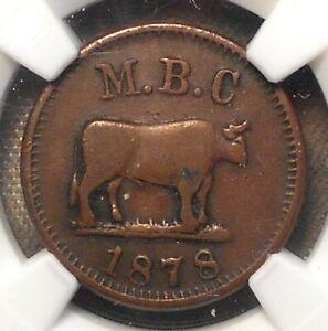 196. M.B.C. 1878 (Big Ol' Bull) // Liberty & Law. Rulau MV-42, NGC XF40 BN