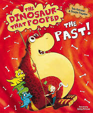 Preschool Story Book - THE DINOSAUR THAT POOPED THE PAST - NEW