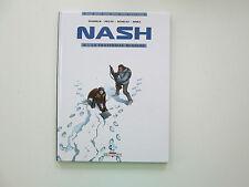 NASH T4 REEDITION TBE LA FRATERNITE BLANCHE