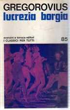 A34 Lucrezia Borgia Gregorovius Avanzini ed. 1968