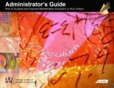Administrator's Guide: How to Support and Improve Mathematics Education in Your