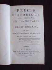 Précis historique sur l'origine, les changements du droit romain et sur son intr