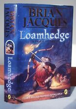 Brian Jacques LOAMHEDGE (A Tale of Redwall) 1st/1st edition 2002 Hardback