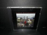 From Where You Are by Sloan Wainwright (CD, Sep-1998, Waterbug) BRAND NEW!