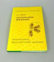 Aus dem Leben der Bienen K.v. Frisch