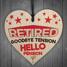 Retired Goodbye Tension Hello Pension Wooden Hanging Heart Plaque Sign Fun Gift