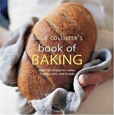 Linda Collister's Book of Baking: Delicious Recipes for Cakes, Cookies, Pies, an