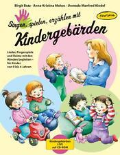 Singen, spielen, erzählen mit Kindergebärden von Unmada Manfred Kindel,...