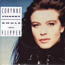 CORYNNE CHARBY BOULE DE FLIPPER / J'SAIS PAS QUOI DIRE FRENCH 45 SINGLE
