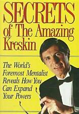 Secrets of the Amazing Kreskin: The World's Foremost Mentalist Reveals How You C