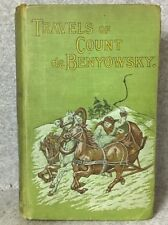The Travels of Count de Benyowsky  book published by T. Fisher Unwin 1898